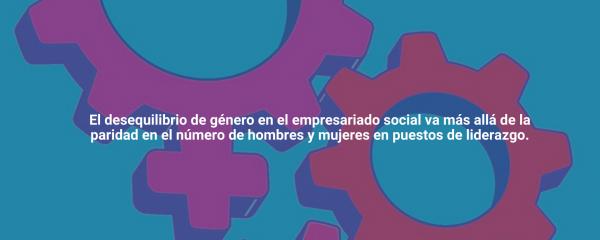 La aplicación de la perspectiva de género al emprendimiento social